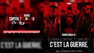 Capital T ft. Macro & Dj Nika - C'est La Guerre (Nill Hyde Remix)