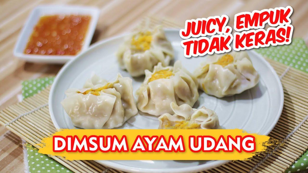 Resep Dimsum Ayam Udang Juicy Empuk Tidak Keras Youtube