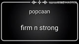 Popcaan - firm n strong (lyrics)