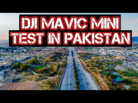 DJI Mavic Mini Test Footage Review in Pakistan - Full HD