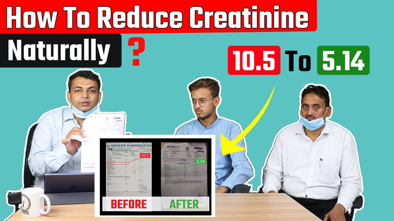 How To Reduce Creatinine Naturally? | Control Creatinine Levels