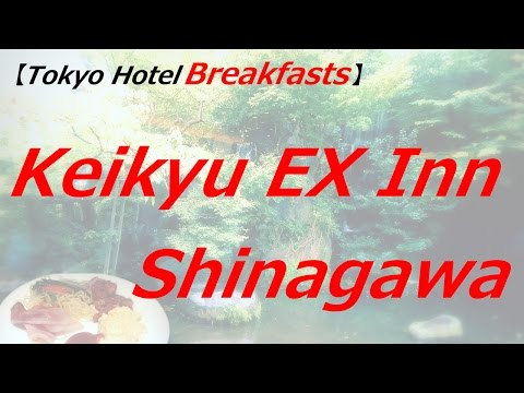 Breakfast / Keikyu EX INN