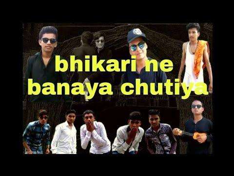 Best funny videyos BHIKARI NE BANAYA CHUTIYA watch a funny video/2017/ dhinchak boys