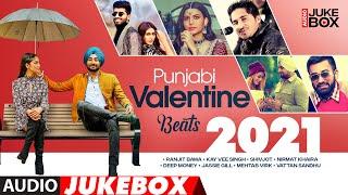 Punjabi Valentine Beats 2021   Audio Jukebox   Romantic Punjabi Songs