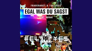 Egal was du sagst (HELL YES Remix)