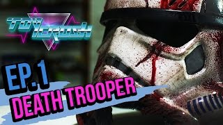 Toy Crush : Death Trooper (EP.1)