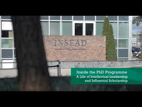 INSEAD's PhD Programme: Intellectual Leadership and Influential Scholarship