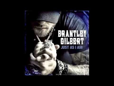 Brantley Gilbert - Grown Ass Man  (Just As I am )