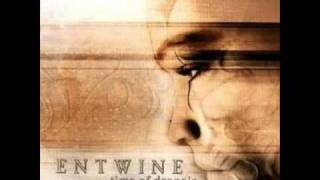 Entwine- Nothing Left To Say