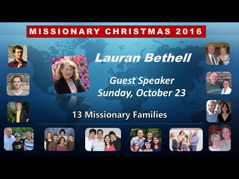 10 23 2016 Missionary Christmas with Lauran Bethell
