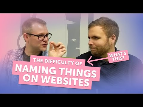 Naming things on websites is difficult