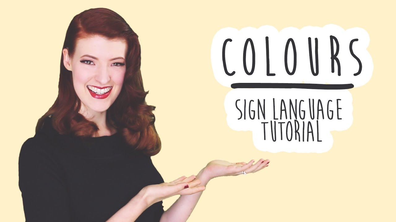 Colours - Learn Sign Language (BSL) - YouTube