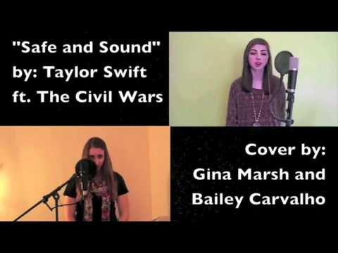 Safe and Sound  Taylor Swift ft. The Civil Wars Cover Bailey Carvalho & Gina Marsh
