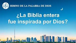 Canción cristiana | ¿La Biblia entera fue inspirada por Dios?