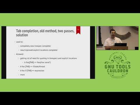 GDB: Tab-Completion & Command Options - GNU Tools Cauldron 2019