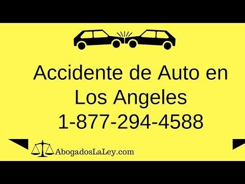 #1 Abogados de Accidentes de Autos (Los Angeles) Llame Ahora! (877) 294-4588