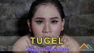 Anggun Pramudita - Tugel (Acoustic Version) Official Music Video