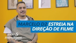 Baixar Marcelo D2 estreia na direção de filme l Meio&Mensagem