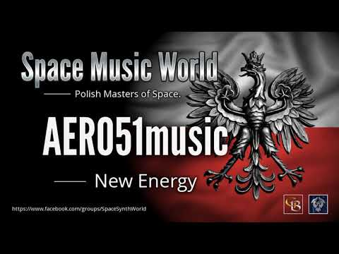 ✯ Aero51music - New Energy (Extended Vers. By: Space Intruder) Edit.2k18