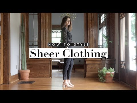 How To Wear Outfits With Sheer Clothing | Dearly Bethany - YouTube