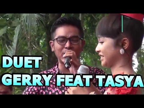 DUET GERRY FEAT TASYA  | KASIH DAN SAYANG new pallapa