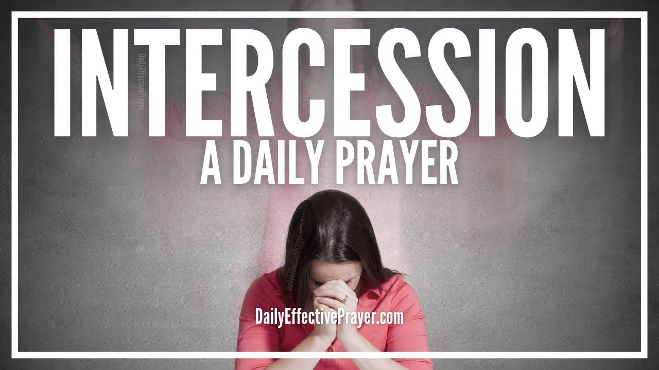 Prayer For Intercession | Intercessory Prayers - YouTube