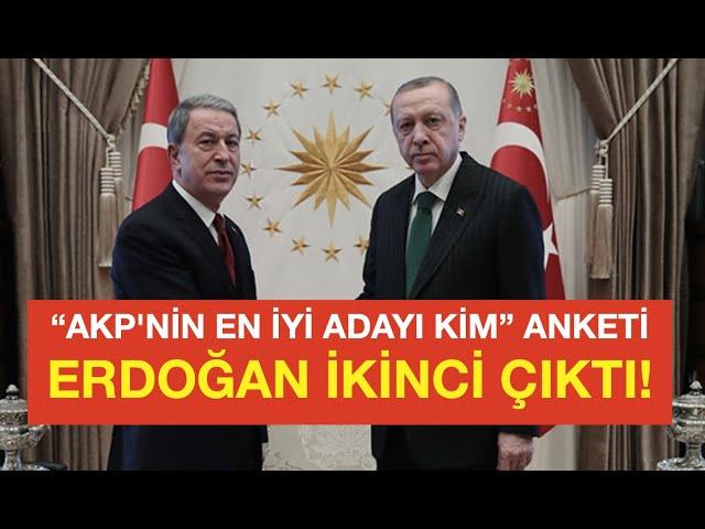 'AKP'NİN OYU YÜZDE 25'E DÜŞTÜ... EN İYİ ADAY ERDOĞAN DEĞİL'