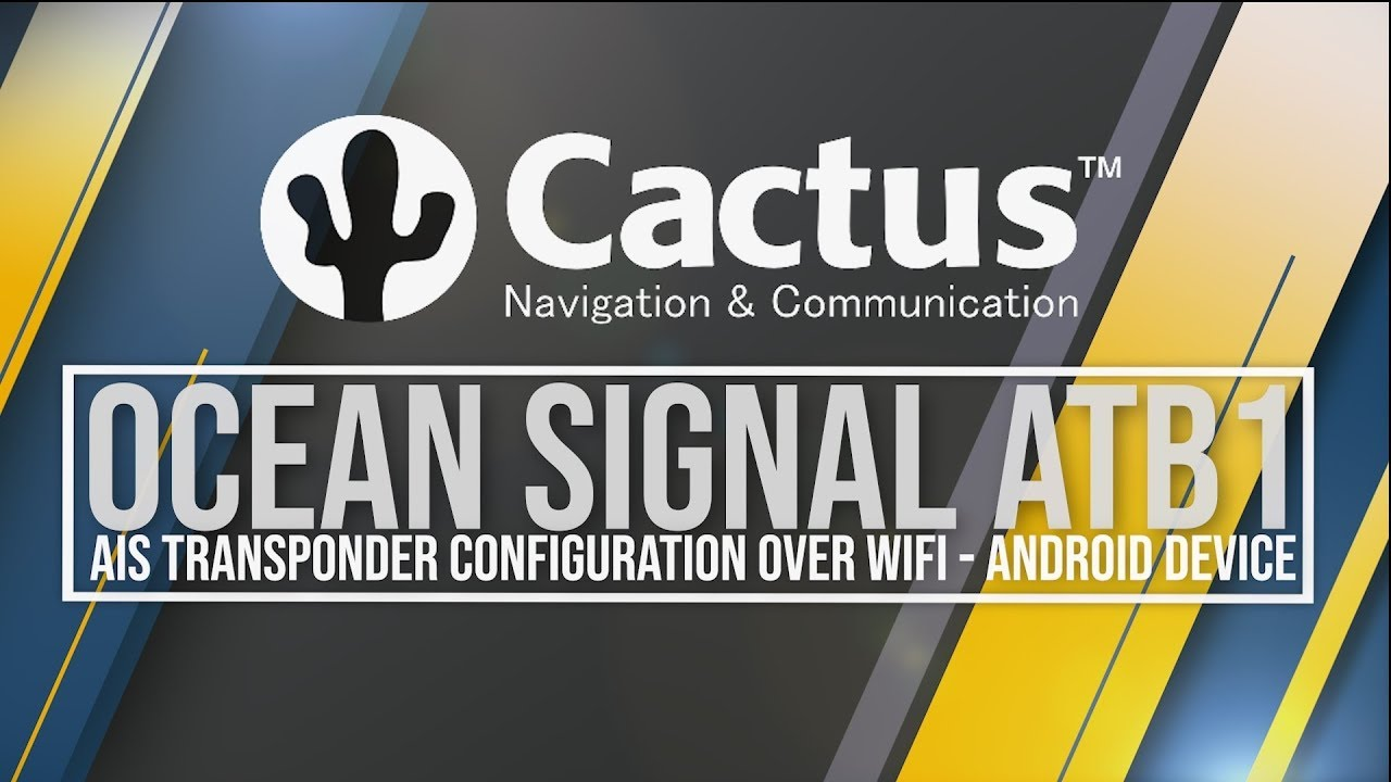 Ocean Signal ATB1 SOTDMA AIS - Transceiver Configuration with Android App  over WIFI