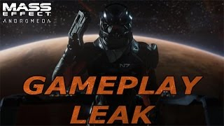 Mass Effect: Andromeda - GAMEPLAY LEAKED!