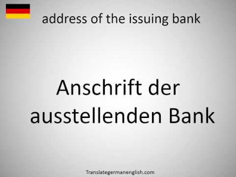How to say address of the issuing bank in German?