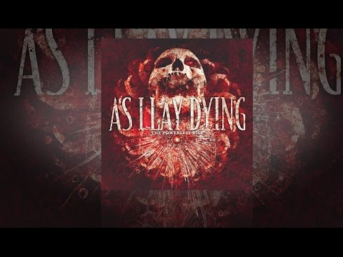 As I Lay Dying [2010] The Powerless Rise [FULL ALBUM] thumbnail