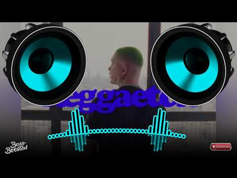 Reggaeton - J Balvin   BASS BOOSTED