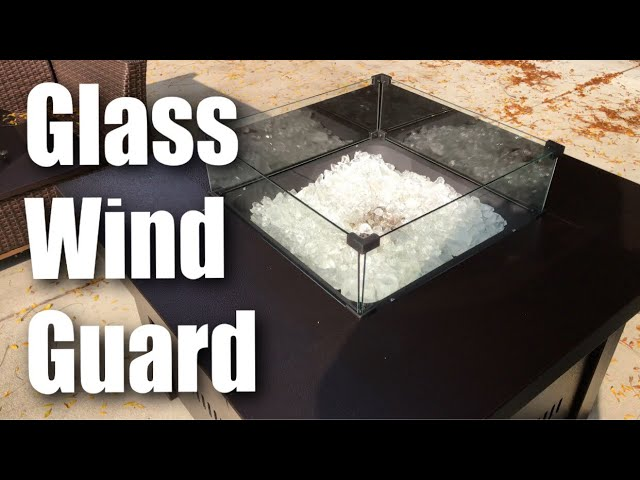 Glass Wind Guard For Square Fire Table Pit By Legacy Heating Review Youtube