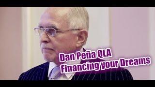 Dan Peña - 50 Billion Dollar Man Dan Pena QLA ~ Financing your Dreams