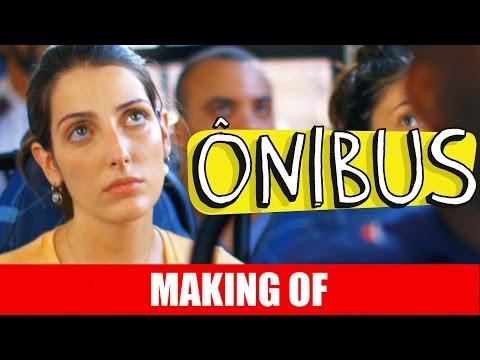 Making Of – Ônibus