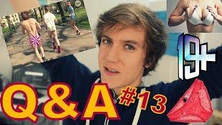 NAGOŚĆ w 19+ Q&A #13