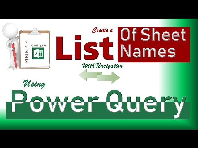 Create a List of Sheet Names using Power Query... With 2 ways Navigation