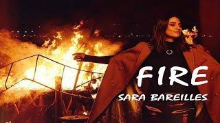 Sara Bareilles -  Fire  (Lyrics Video)