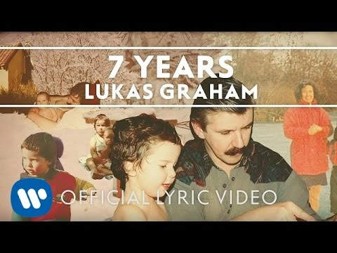 Lukas Graham 7 Years Official Lyric Video Youtube