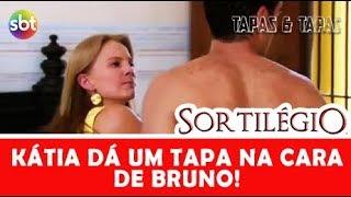 SORTILÉGIO | Kátia dá um tapa na cara de Bruno.