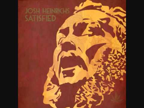 "Josh Heinrichs ""Ganja"" (Satisfied 2011)"