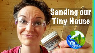 TINY HOUSE Rough to Smooth - A SANDING Wood Journey