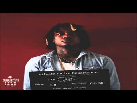 Que - Gucci Said (Feat. Sonny Digital) [I Am Que] [2015] + DOWNLOAD