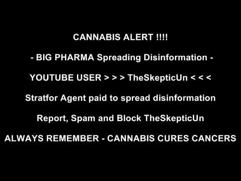 WARNING - TheSkepticUn is BIG PHARMA Spreading Disinformation