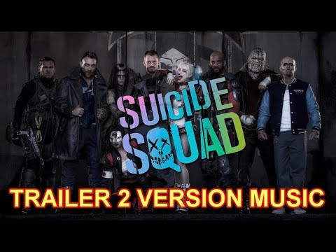 SUICIDE SQUAD Trailer 2 Music Version   Official Movie Soundtrack Theme Song