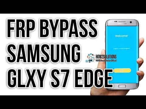 November_2016_Bypass Google verification S7 edge,  Bypass FRP , FRP Unlock samsung Note 5/7