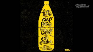 &quotOld English&quot ft. Young Thug, Freddie Gibbs &amp AAP Ferg (prod. by Salva &amp Nic ...