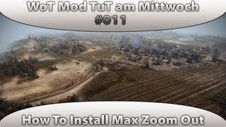World of Tanks Mod Tutorial am Mittwoch #011 Max Zoom Out/In [9.2|Deutsch]