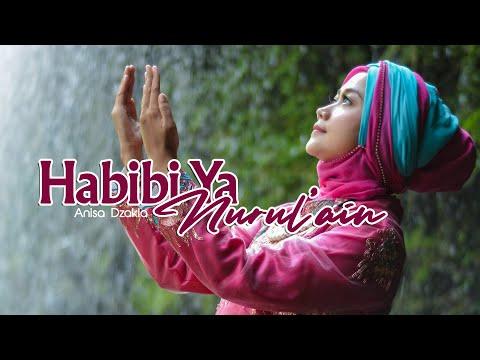 Habibi Ya Nurul'ain - Anisa Dzakia