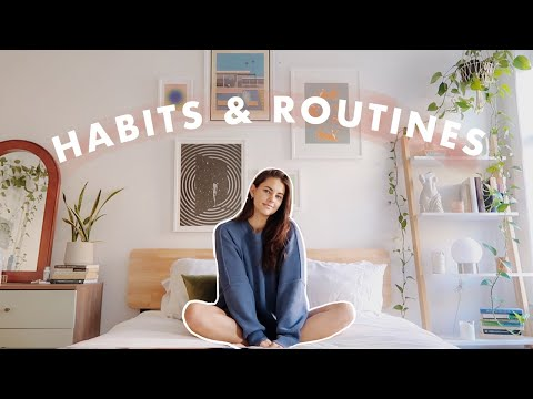 How to Create Morning Routines + Healthy Habits
